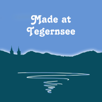 Originalprodukt - Made at Tegernsee